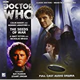 Doctor Who: The Seeds of War (Dr Who Big Finish)