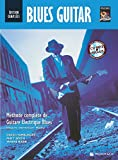 Blues Guitar Edition Complete En Français Debutant - Intermediaire - Maîtrise + Cd
