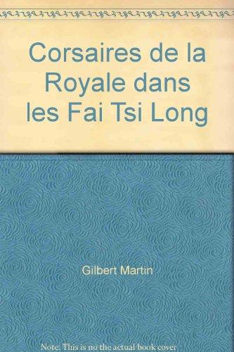 corsaires-de-la-royale-dans-les-fai-tsi-long