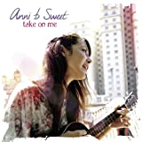 Anni B Sweet - Take on me