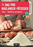 bac pro boulanger p?tissier 2de 1re tle tome 1 mati?res premi?res