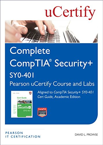 Comptia Security+ Sy0-401 Pearson Ucertify Course and Labs por David L. Prowse