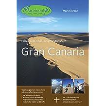 Maremonto Reise- und Wanderführer: Gran Canaria