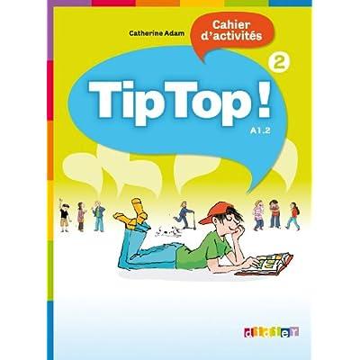 Tip Top ! niv.2 - Cahier