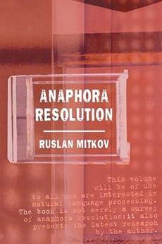 Anaphora Resolution (Studies in Language and Linguistics) by [Mitkov, Ruslan]