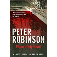 Piece of My Heart: The 16th DCI Banks Mystery by Peter Robinson (2006-06-19)