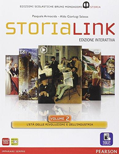 Storialink. Con Atlante delle grandi trasformazioni. Per le Scuole superiori. Con e-book. Con espansione online: 2