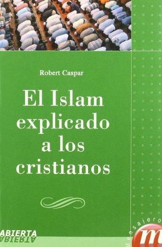 El islam explicado a los cristianos por Robert Caspar
