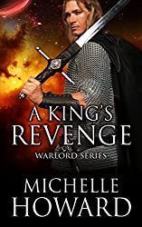 A King's Revenge: Warlords Series Book 2