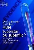 Image de ADN superstar ou superflic ?. Les citoyens face à: Les citoyens face
