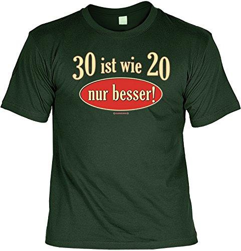 Geburtstags-Fun-Shirt-Set inkl. Mini-Shirt/Flaschendeko: 30 ist wie 20 nur besser! Dunkelgrün