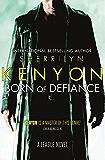 Born of Defiance (League Series Book 8)