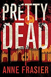 Pretty Dead (Elise Sandburg Series Book 3) (English Edition)
