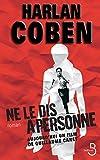 Ne le dis à personne = Tell no one / Harlan Coben | Coben, Harlan (1962-....). Auteur