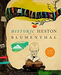 Historic Heston by Heston Blumenthal (2014-10-14)