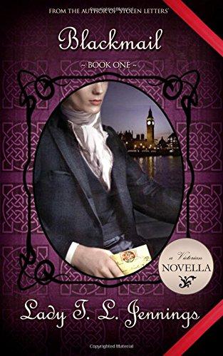Blackmail ~ A Victorian Novella (Dangerous Letters)