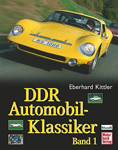 DDR Automobil-Klassiker Band 1