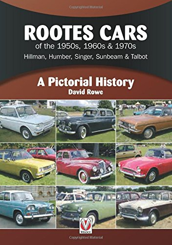 rootes-cars-of-the-1950s-1960s-1970s-hillman-humber-singer-sunbeam-talbot-a-pictorial-history