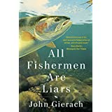 All Fishermen Are Liars (English Edition)