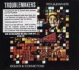 Songtexte von Troublemakers - Doubts & Convictions