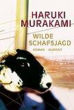 Wilde Schafsjagd: Roman