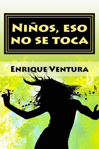 Niños, eso no se toca (Margarita y las cuatro estaciones nº 4) por Enrique Ventura