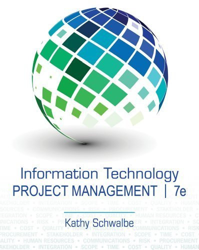 Information Technology Project Management (with Microsoft Project 2010 60 Day Trial CD-ROM) 7th by Schwalbe, Kathy (2013) Paperback