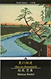 Oku no Hosomichi: The Narrow Road to the Interior