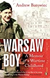 Front cover for the book Warsaw Boy: A Memoir of a Wartime Childhood by Andrew Borowiec