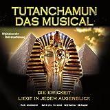 Jesper Tyden: Tutanchamun - Das Musical - Die Ewigkeit liegt in jedem Augenblick - Originalcast der Welt-Uraufführung (Audio CD)