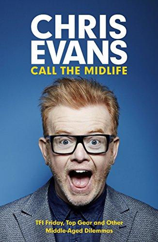 Call the Midlife (English Edition) par Chris Evans