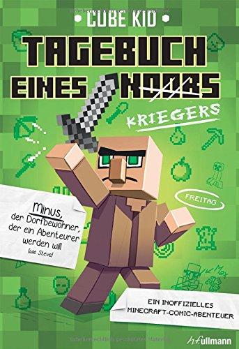 Minecraft: Tagebuch eines Kriegers: Ein Minecraft-Comic-Abenteuer