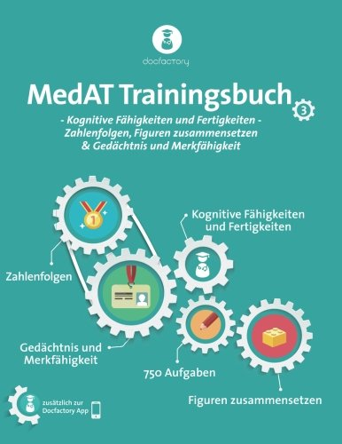 MedAT Trainingsbuch Band 3: Kognitive Fähigkeiten und Fertigkeiten - Zahlenfolgen, Figuren...