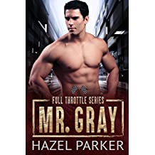 Mr. Gray (Full Throttle Series) (English Edition)