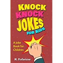 Knock Knock Jokes for kids: A joke book for children