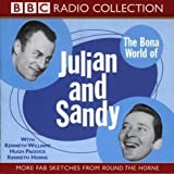 The Bona World of Julian and Sandy: Starring Kenneth Williams, Hugh Paddick & Kenneth Horne (BBC Radio Collection) (2002)