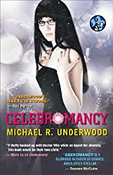 Celebromancy (Ree Reyes Book 2)