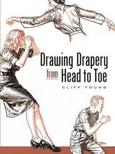 Drawing Drapery from Head to Toe (Dover Art Instruction)