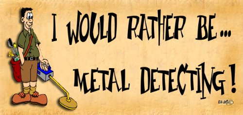 Wooden-Funny-Sign-Wall-Plaque-I-would-Rather-Be-Metal-Detecting