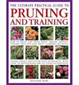 [(The Ultimate Practical Guide to Pruning and Training)] [ By (author) Richard Bird ] [November, 2014]