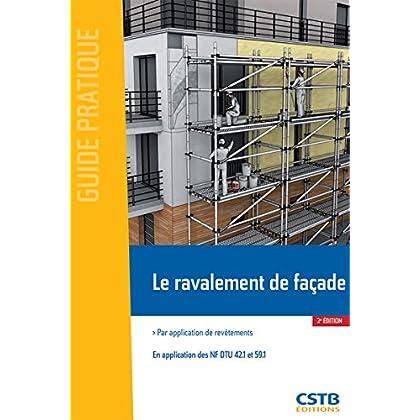 Le ravalement de façade: Par application de revêtements - En application des NF DTU 42.1 et 59.1