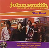 John Smith & The New Sound: The Best (Audio CD)