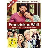 Franziskas Welt - Hochzeiten und andere Hürden