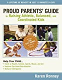 Best Nelson Kid Books - Proud Parents' Guide to Raising Athletic, Balanced, Review