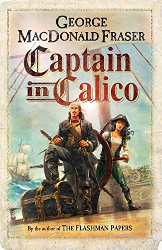 Captain in Calico (English Edition) por George MacDonald Fraser