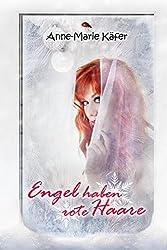 Engel haben rote Haare (German Edition)