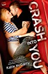 Crash into You  by Katie McGarry par McGarry