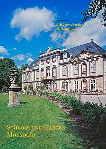 Schloss und Garten Molsdorf: Graf Gotters Residenz der Aufklärung (Große Kunstführer / Große Kunstführer der Stiftung Thüringer Schlösser und Gärten, Band 270)