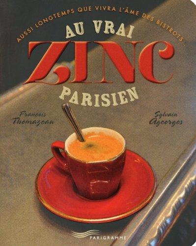 Au vrai zinc parisien 2013