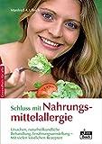 Schluss mit Nahrungsmittelallergie (Amazon.de)